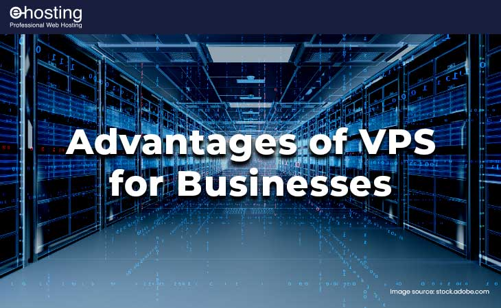 ehosting advantages of vps for businesses